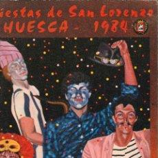 Libros de segunda mano: FIESTAS DE SAN LORENZO HUESCA 1984. Lote 132053746