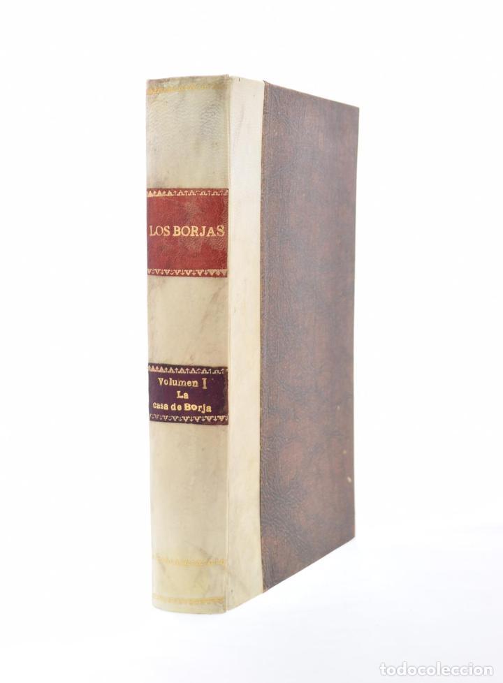 LOS BORJAS DE LA LEYENDA ANTE LA CRÍTICA HISTÓRICA. MATERIAL PARA UNA HISTORIA DEL PAPA ALEJANDRO VI (Libros de Segunda Mano - Historia Moderna)