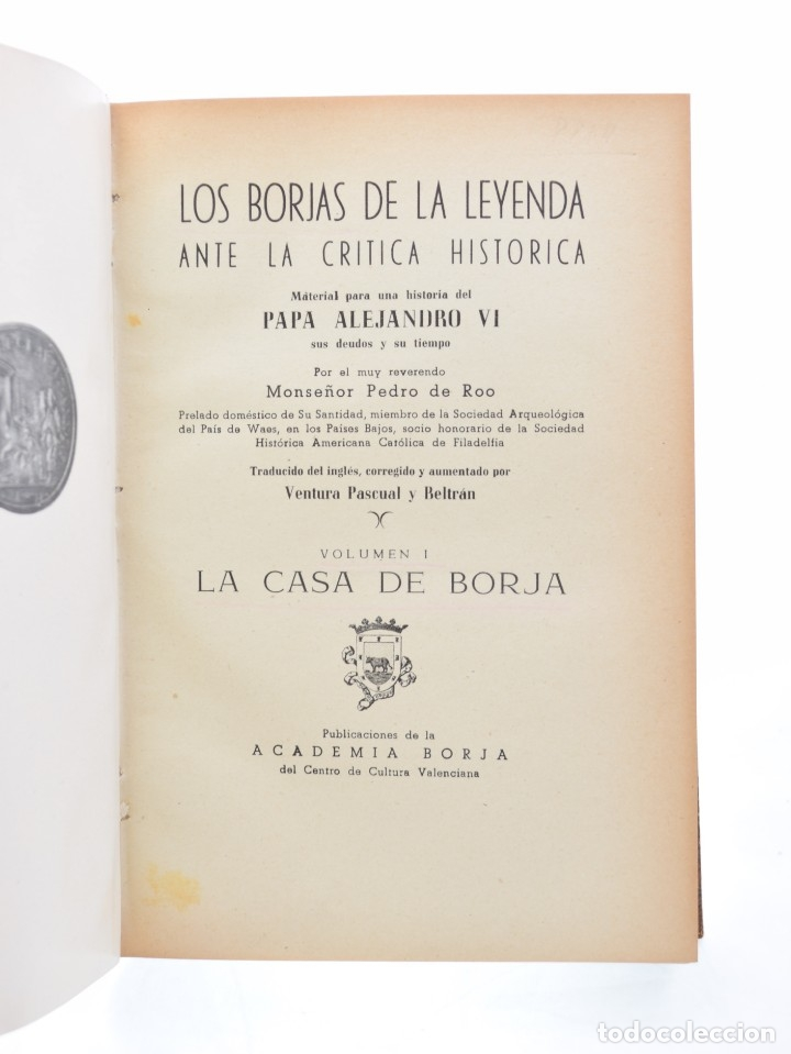 Libros de segunda mano: LOS BORJAS DE LA LEYENDA ANTE LA CRÍTICA HISTÓRICA. MATERIAL PARA UNA HISTORIA DEL PAPA ALEJANDRO VI - Foto 2 - 132295899