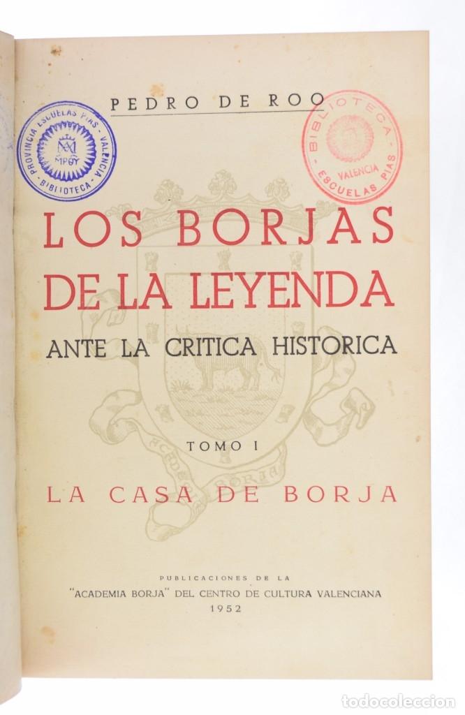 Libros de segunda mano: LOS BORJAS DE LA LEYENDA ANTE LA CRÍTICA HISTÓRICA. MATERIAL PARA UNA HISTORIA DEL PAPA ALEJANDRO VI - Foto 3 - 132295899