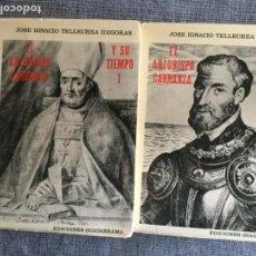 Libros de segunda mano: EL ARZOBISPO CARRANZA Y SU TIEMPO. 2 TOMOS. JOSÉ I. TELLECHEA IDÍGORAS. O. C.. Lote 132352866