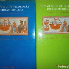 Libros de segunda mano: SIMPOSIO DE FILOLOGIA IBEROAMERICANA I Y II FACULTAD DE FILOLOGIA UNIVERSIDAD DE SEVILLA. Lote 132732058