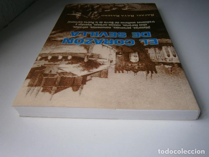 Libros de segunda mano: EL CORAZON DE SEVILLA Rafael Raya Rasero autor editor 2005 - Foto 7 - 132789418