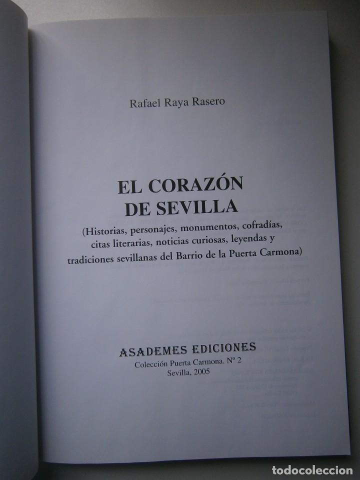 Libros de segunda mano: EL CORAZON DE SEVILLA Rafael Raya Rasero autor editor 2005 - Foto 9 - 132789418