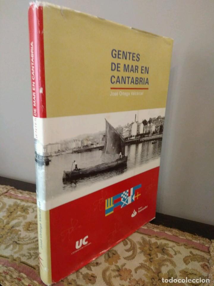 GENTES DE MAR EN CANTABRIA - JOSE ORTEGA VARCACEL - UNIVERSIDAD DE CANTABRIA - BANCO SANTANDER (Libros de Segunda Mano - Historia Moderna)