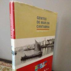 Libros de segunda mano: GENTES DE MAR EN CANTABRIA - JOSE ORTEGA VARCACEL - UNIVERSIDAD DE CANTABRIA - BANCO SANTANDER. Lote 133007130