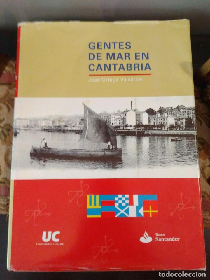 Libros de segunda mano: GENTES DE MAR EN CANTABRIA - JOSE ORTEGA VARCACEL - UNIVERSIDAD DE CANTABRIA - BANCO SANTANDER - Foto 2 - 133007130