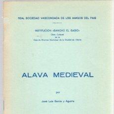 Libros de segunda mano: ALAVA MEDIEVAL POR JOSE LUIS BANÚS Y AGUIRRE. INSTITUCION SANCHO EL SABIO. AÑO 1973. Lote 133636827