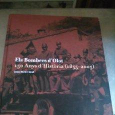 Libros de segunda mano: OLOT, ELS BOMBERS. Lote 133741570