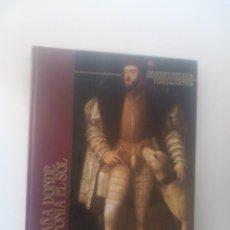 Libros de segunda mano: LA ESPAÑA DONDE NO SE PONIA EL SOL. GRANDES IMPERIOS Y CIVILIZACIONES VOL 16. Lote 133758770