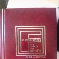 Libros de segunda mano: FRANCISCO FRANCO, UN SIGLO DE ESPAÑA DE RICARDO DE LA CIERVA 2 TOMOS. Lote 133765846