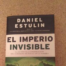 Libros de segunda mano: DANIEL ESTULIN , EL IMPERIO INVISIBLE , ILUSTRADO . Lote 133773666