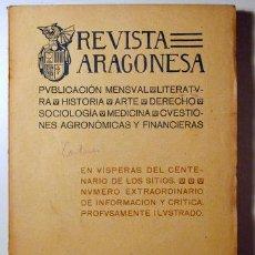 Libros de segunda mano: REVISTA ARAGONESA. AÑO I. NÚM 4 A 7 - ZARAGOZA 1907. Lote 133811107