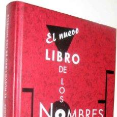 Libros de segunda mano: EL NUEVO LIBRO DE LOS NOMBRES - JOSEP MARIA ALBAIGES *. Lote 133957742