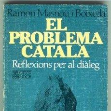 Libros de segunda mano: EL PROBLEMA CATALÀ. Lote 135056534