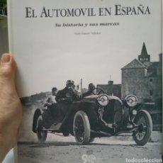 Libros de segunda mano: EL AUTOMOVIL EN ESPAÑA. SU HISTORIA Y SUS MARCAS. PABLO GIMENO VALLEDOR. RAC 90 ANIVERSARIO. 1993.. Lote 136277292
