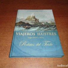 Libros de segunda mano: RELATOS DEL TEIDE. VIAJEROS ILUSTRES SIGLOS XVIII Y XIX (LEDESMA ALONSO J.M.) 2009 TENERIFE. Lote 136320434