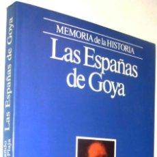 Libros de segunda mano: LAS ESPAÑAS DE GOYA - FERNANDO DIAZ-PLAJA - ILUSTRADO *. Lote 136366130