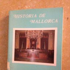 Libros de segunda mano: HISTÒRIA DE MALLORCA VOLUM III (1975 - 1998) CAMIL.LA BLANES, ANTONI MARIMON. Lote 136456770