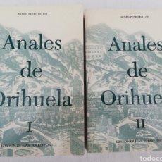 Libros de segunda mano: ANALES DE ORIHUELA. 2 TOMOS. MOSEN PEDRO BELLOT. EDICION DE JUAN TORRES FONTES. SIGLOS XIV-XVI. Lote 137561681