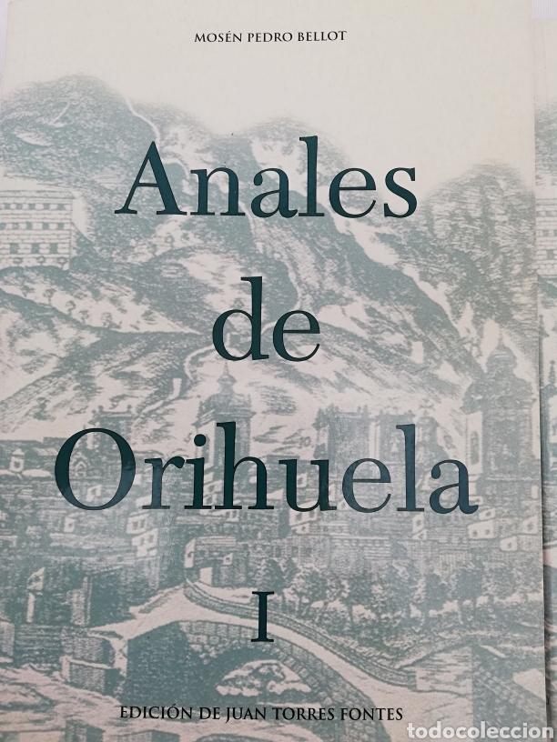 Libros de segunda mano: ANALES DE ORIHUELA. 2 TOMOS. MOSEN PEDRO BELLOT. EDICION DE JUAN TORRES FONTES. SIGLOS XIV-XVI - Foto 3 - 137561681