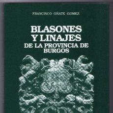 Libros de segunda mano: BLASONES Y LINAJES DE LA PROVINCIA DE BURGOS, PARTIDO JUDICIAL DE BRIVIESCA.. Lote 137968182