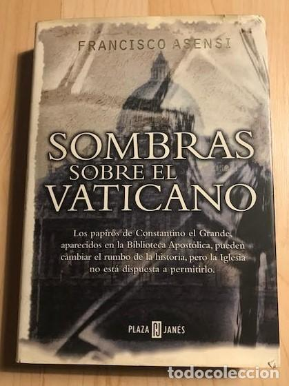 SOMBRAS SOBRE EL VATICANO 1999 FRANCISCO ASENSI (Libros de Segunda Mano - Historia Moderna)