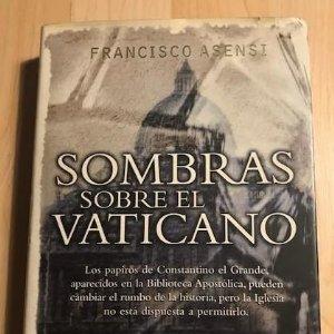 Sombras sobre el Vaticano 1999 Francisco Asensi