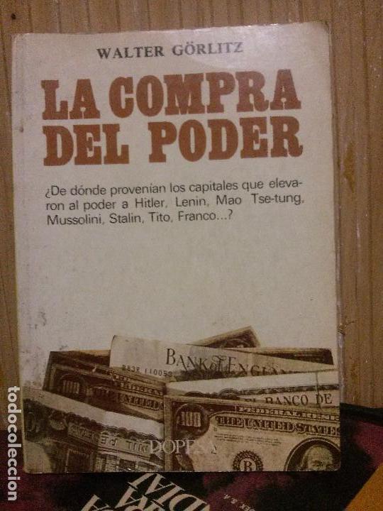 LA COMPRA DEL PODER, WALTER GORLITZ, ED. DOPESA (Libros de Segunda Mano - Historia Moderna)