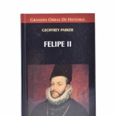 Libros de segunda mano: FELIPE II - PARKER, GEOFFREY. Lote 138795712