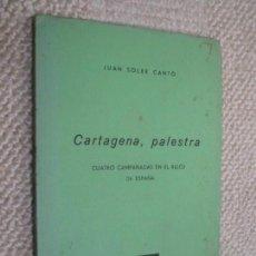 Libros de segunda mano: CARTAGENA, PALESTRA, POR JUAN SOLER CANTÓ, COLECCIÓN ALMARJAL Nº 9, CARTAGENA. Lote 139235002