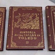Libros de segunda mano: HISTORIA DE LAS CALLES DE TOLEDO. JULIO PORRES. 3 TOMOS. EDITORIAL ZOCODOVER 1988.. Lote 139580554
