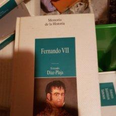 Libros de segunda mano: PP21//FERNANDO VII. Lote 139993433