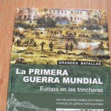 Libros de segunda mano: LA PRIMERA GUERRA MUNDIAL. Lote 140025718