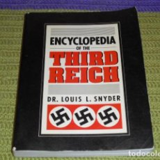 Libros de segunda mano: ENCYCLOPEDIA OF THE THIRD REICH - 1989. Lote 140170818