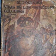 Libros de segunda mano: M.J.QUINTANA . VIDAS DE LOS ESPAÑOLES CÉLEBRES (TOMO II) .EDITORIAL MOLINO ARGENTINA . ABRIL 1947. 2. Lote 140429714