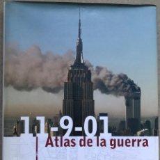 Libros de segunda mano: ATLAS DE LA GUERRA (11-9-01) - ATENTADO TORRES GEMELAS - AFGANISTÁN - ISRAEL. Lote 140811314
