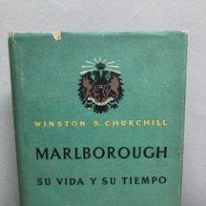 Libros de segunda mano: MARLBOROUGH, SU VIDA Y SU TIEMPO POR WINSTON S CHURCHILL. Lote 140848372