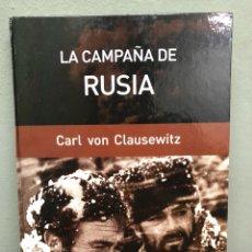Libros de segunda mano: LA CAMPAÑA DE RUSIA POR CARL VON CLAUSEWITZ. Lote 140863246