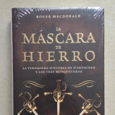 Libros de segunda mano: LA MÁSCARA DE HIERRO : LA VERDADERA HISTORIA DE D'ARTAGNAN Y LOS TRES MOSQUETEROS. Lote 141223994