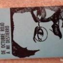 Libros de segunda mano: TROTSKI, DE OCTUBRE ROJO A MI DESTIERRO. 1973, DISTRIBUIDORA BAIRES . Lote 141299670