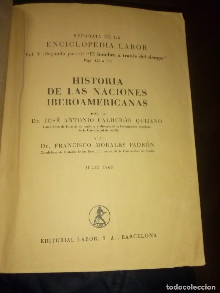 SEPARATA DE LA ENCICLOPEDIA LABOR HISTORIA DE LAS NACIONES IBEROAMERICANAS 1962 (Libros de Segunda Mano - Historia Moderna)