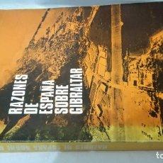 Libros de segunda mano: RAZONES DE ESPAÑA SOBRE GIBRALTAR-AGUILAR 1966. Lote 141687870