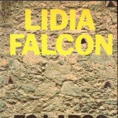 Libros de segunda mano: LIDIA FALCÓN : ES LARGO ESPERAR CALLADO (POMAIRE, 1975) LA CLANDESTINIDAD ESPAÑOLA. Lote 142292586