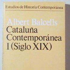 Libros de segunda mano: BALCELLS, ALBERT - CATALUÑA CONTEMPORÁNEA (2 VOL. - COMPLETO) - MADRID 1984. Lote 142375104
