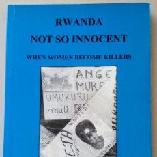 Libros de segunda mano: RWANDA NOT SO INNOCENT. AFRICAN RIGHTS. Lote 143062390