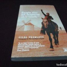 Libros de segunda mano: GILES TREMLETT , ESPAÑA ANTE SUS FANTASMAS. Lote 143227990