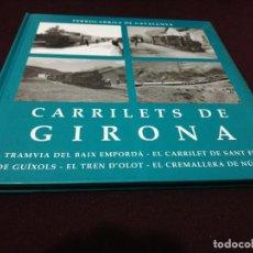 Libros de segunda mano: ANTONI MAÑE I SABAT, CARRILES DE GIRONA. Lote 143228378
