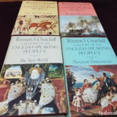 Libros de segunda mano: WINSTON S. CHURCHILL, A HISTORY OF THE ENGLISH-SPEAKING PEOPLES, COMPLETE 4 VOLUME. Lote 143229162
