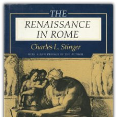 Libros de segunda mano: 1998 - RENACIMIENTO, ROMA - THE RENAISSANCE IN ROME - CHARLES L. STINGER - INDIANA UNIVERSITY PRESS. Lote 143966566